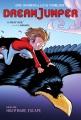 Dream Jumper. Book one, Nightmare escape