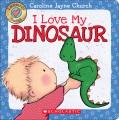 I love my dinosaur