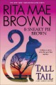 Tall tail : a Mrs. Murphy mystery