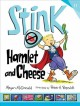 Stink : Hamlet and cheese