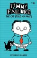 Timmy Failure : the cat stole my pants