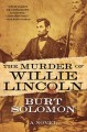 The murder of Willie Lincoln : a John Hay mystery