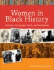 Women in Black history : stories of courage, faith, and resilience