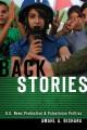 Back stories : U.S. news production and Palestinian politics
