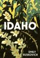 Idaho : a novel