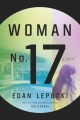 Woman no. 17 : a novel
