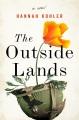 The outside lands : a novel