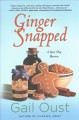 Ginger snapped : a spice shop mystery