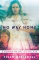 No way home : a memoir of life on the run