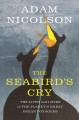 The seabird's cry : the lives and loves of the planet's great ocean voyagers
