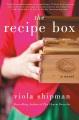 The recipe box : a novel with recipes