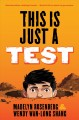 This is just a test : a novel