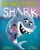 Misunderstood Shark : starring Shark!
