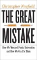 The great mistake : how we wrecked public universities and how we can fix them