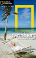 The National geographic traveler. The Caribbean : ports of call & beyond