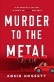 Murder to the metal : a somebody's bound to wind up dead mystery