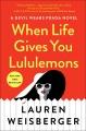 When life gives you Lululemons : a novel
