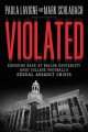 Violated : exposing rape at Baylor University amid college football's sexual assault crisis