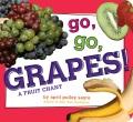 Go, go, grapes! : a fruit chant