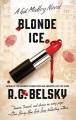 Blonde ice : a Gil Malloy novel