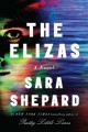 The Elizas : a novel
