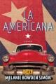 La Americana : a memoir