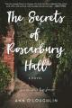 The secrets of Roscarbury Hall : a novel