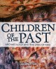 Children of the past : archaeology and the lives of kids