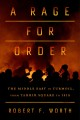 A rage for order The Middle East in Turmoil, from Tahrir Square to ISIS.