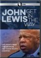 John Lewis : get in the way