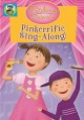 Pinkalicious & Peteriffic. Pinkerrific sing-along!