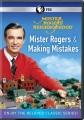 Mister Rogers' neighborhood. Mister Rogers & making mistakes.