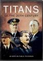 Titans of the 20th century