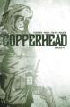 Copperhead. Volume 4
