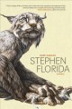Stephen Florida : a novel
