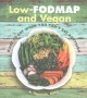 Low-FODMAP and vegan : what to eat when you can