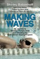 Making waves : my journey to winning Olympic Gold and defeating the East German Doping Program