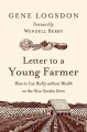 Letter to a young farmer : how to live richly without wealth on the new garden farm