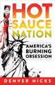 Hot sauce nation : America