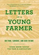 Letters to a young farmer : on food, farming, and our future