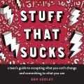 Stuff that sucks : a teen