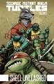 Teenage Mutant Ninja Turtles. Volume 1, Shell unleashed