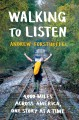 Walking to listen : 4,000 miles across America, one story at a time