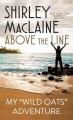 Above the line : my Wild oats adventure