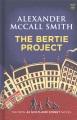 The Bertie project : a 44 Scotland Street novel
