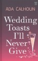 Wedding toasts I