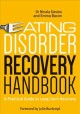 Eating disorder recovery handbook : a practical guide for long-term recovery