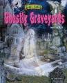 Ghostly graveyards