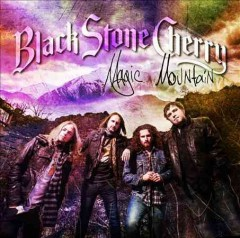 black stone cherry magic mountain cover art