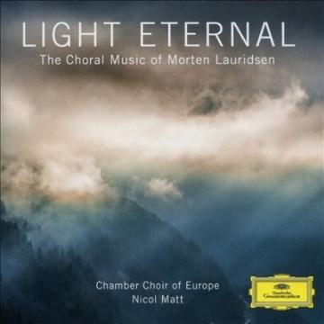 Light eternal : the choral music of Morten Lauridsen. Opens in new window